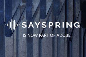 Adobe купила голосовую платформу Sayspring»